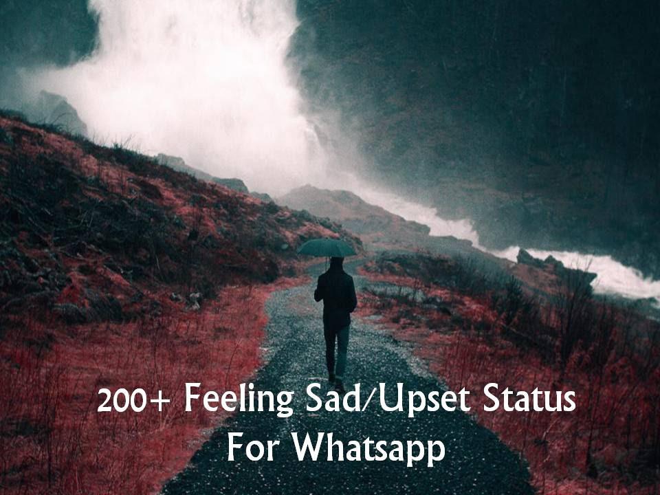 200 Feeling Sadupset Status For Whatsapp