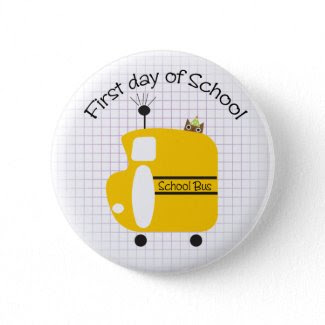 First Day of School Button button