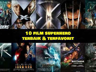 10 Film Superhero Terbaik, Adaptasi Marvel dan DC Comics