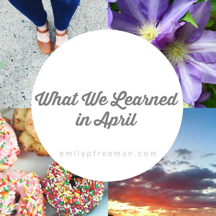 What We Learned in April