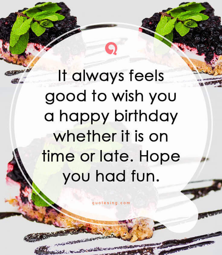 50 Belated Birthday Wishes Messages Greetings And Cards Quotesing