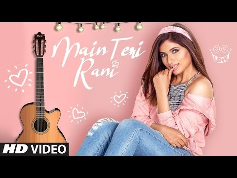 main teri rani lyrics shipra goyal