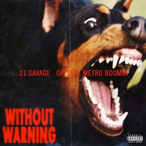Image result for 21 savage without warning
