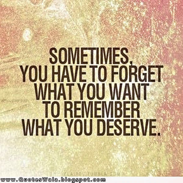 Quotes About What We Deserve 65 Quotes
