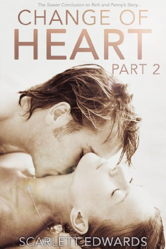Change of Heart, Part 2 (Rich and Penny, #2) by Scarlett Edwards
