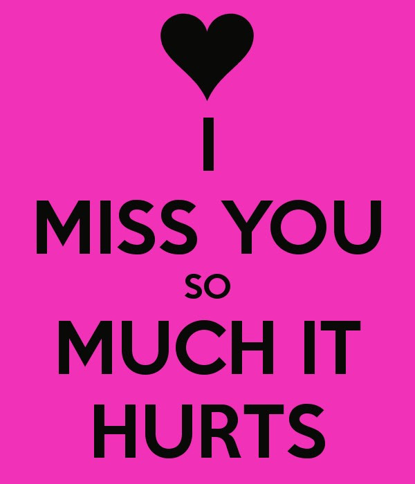 I Miss You So Much It Hurts Quote Quote Number 678966 Picture Quotes