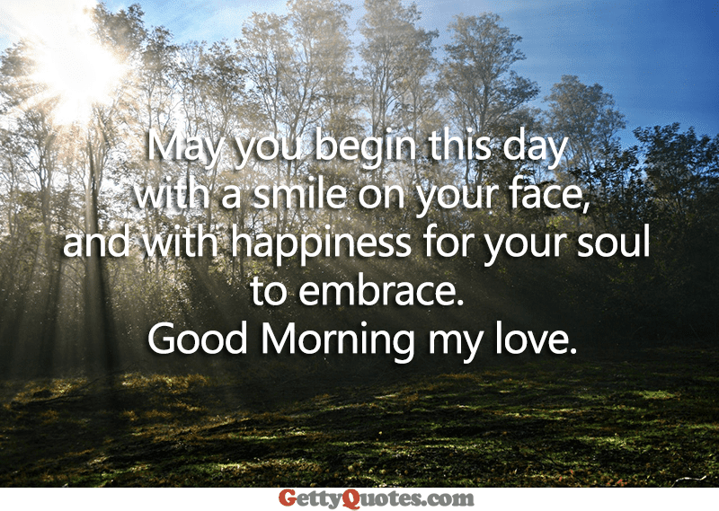 Good Morning My Love All The Best Quotes At Gettyquotes
