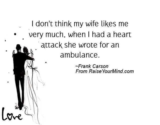 Wedding Wishes Quotes Verses I Dont Think My Wife Likes Me