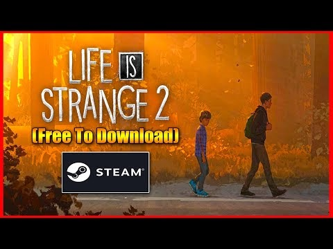 Life is Strange 2 Steam Installation Process Free To Claim For Lifetime��...