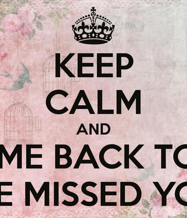 Quotes About Welcome Back 74 Quotes