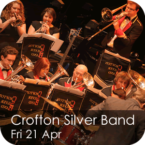 Crofton Silver Band - Friday 21 April
