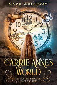 Carrie Anne's World by Mark Whiteway