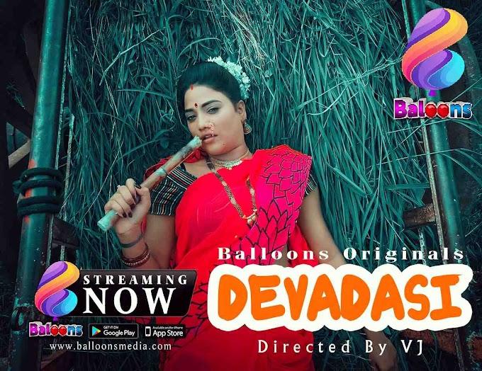 Devdasi (2020) - Balloons Originals WEB Series Season 1 (EP 3 Added)