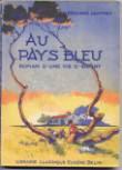 Au pays bleu -édition d'août 1954-cliquez pour agrandir !