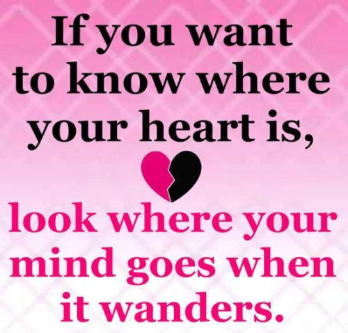 Where Is Your Heart Quote Picture