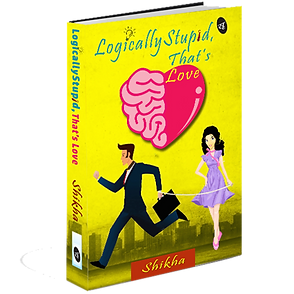 'LOGICALLY STUPID, THAT'S LOVE' by Shikha: Book Review