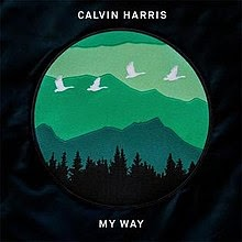 My Way Lyrics Calvin Harris