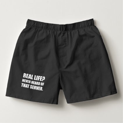 Real Life Never Heard Server Boxers