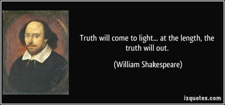 truth-will-come-to-light-at-the-length-the-truth-will-out-william-shakespeare-287222