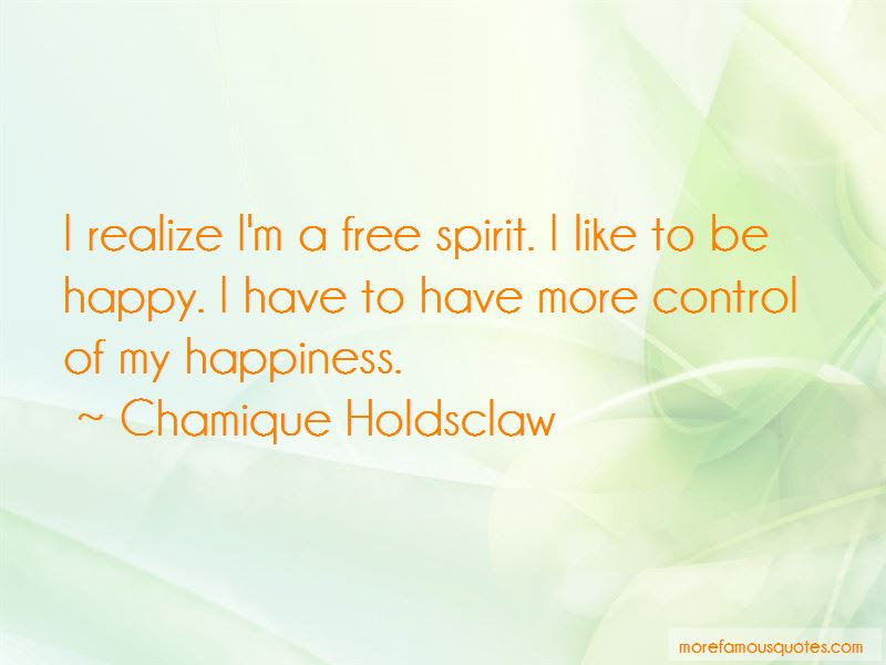 Free Spirit Happy Quotes Top 4 Quotes About Free Spirit Happy From