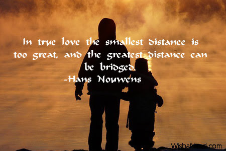 In True Love The Smallest Distance Missing You Quote