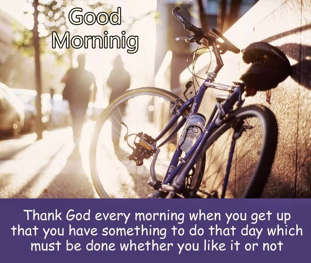Best Inspirational Good Morning God Quotes For Her Thank God Every