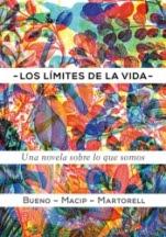 Los límites de la vida Eduard Martorell Sabaté, Salvador Macip i Maresma, David Bueno i Torrens