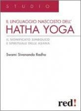 Il linguaggio nascosto dell'Hatha Yoga