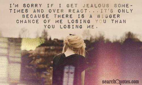 Jealousy I Dont Want To Lose You Quotes Jealousy Quotes About I