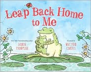 Leap Back Home to Me by Lauren Thompson: Book Cover