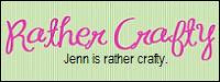Jenn's Rather Crafty
