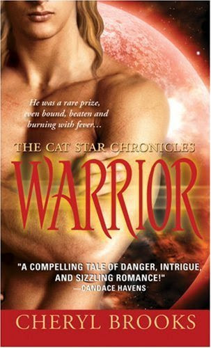 Warrior (The Cat Star Chronicles) by Cheryl Brooks