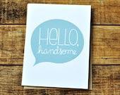 Hello Handsome blank notecard