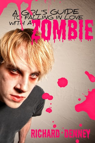 A Girl's Guide to Falling in Love with a Zombie