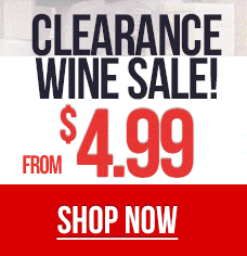 Clearance Wine sale from $4.99 Shop Now