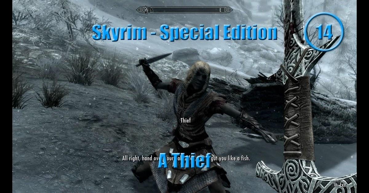 as funny as quotes : Skyrim - Special Edition(14) - A Thief!