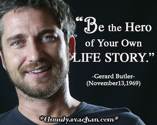 Be The Hero Of Your Own Life Story Amulyavachan Quotes