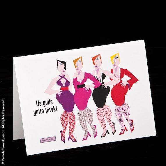 Set of Three -Us Goils Gotta Tawk- Humorous Girlfriend Friendship Blank Greeting Cards