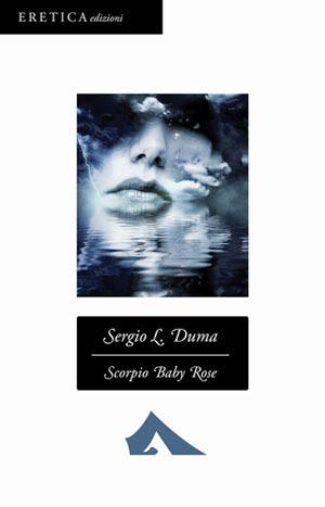 Scorpio Baby Rose di Sergio L. Duma