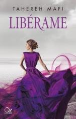 Libérame (Destrózame II) Tahereh Mafi