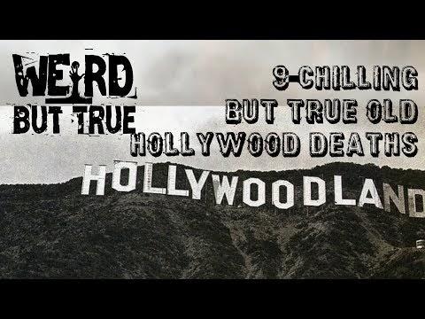 9 Chilling But True Old Hollywood Deaths  #WeirdButTrue