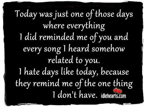 Quotes About Those Days 451 Quotes