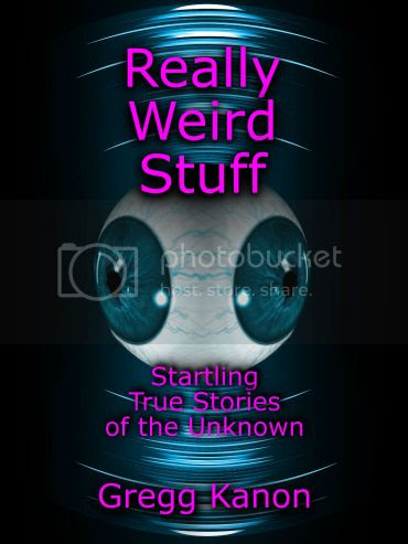 photo Really Weird Stuff Cover Gregg Kanon_300dpi-3125x4167 Final_zpsotlfnv4b.jpg