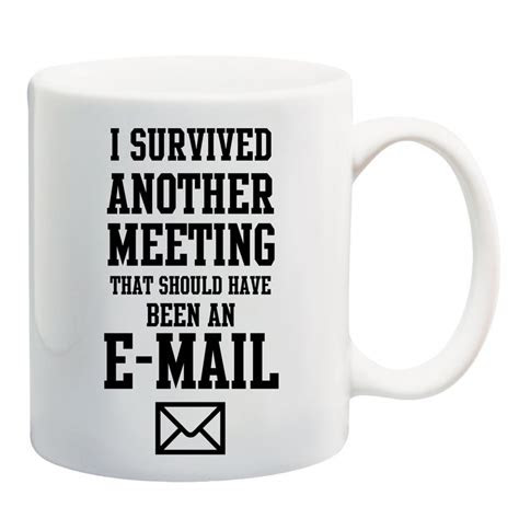 survived  meeting      email