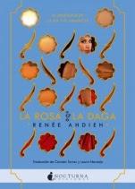 La rosa y la daga (La ira y el amanecer II) Renée Ahdieh