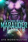 Marauder Fenrir: Scifi Alien Invasion Romance