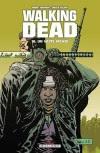 Robert Kirkman et Charlie Adlard – Walking Dead, Un vaste monde