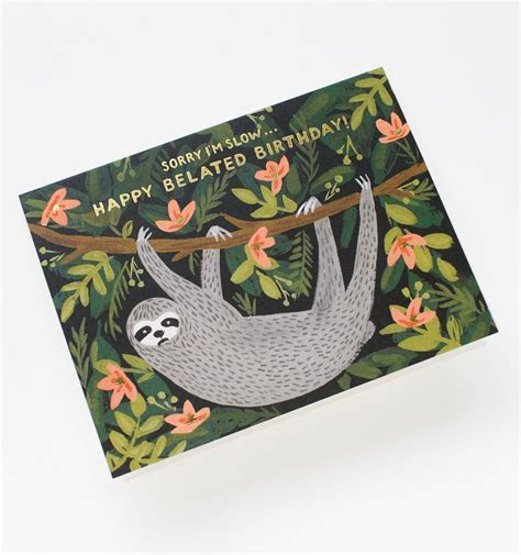 Sloth Belated Birthday Greeting Card by RIFLE PAPER Co