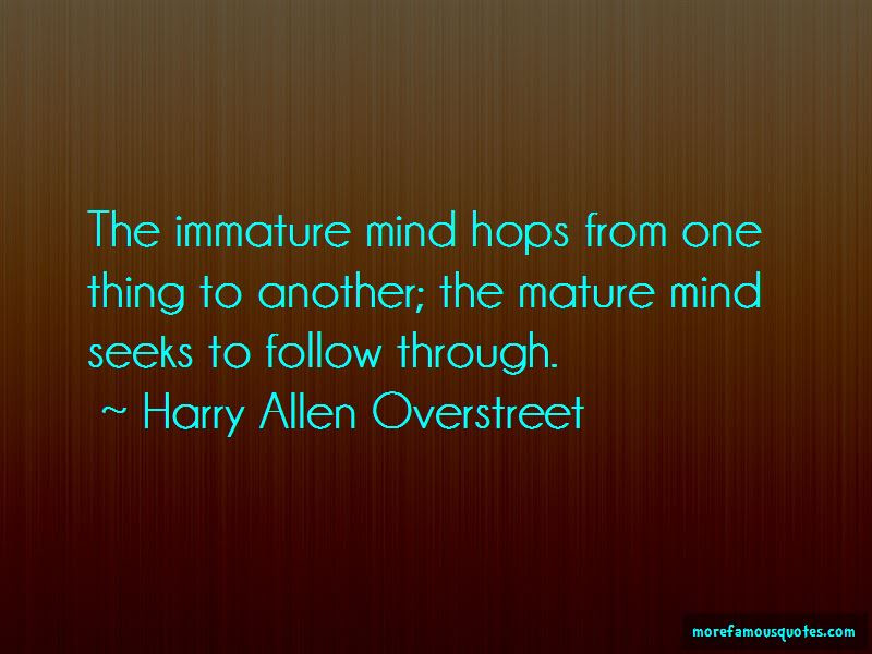 Quotes About Immature Top 290 Immature Quotes From Famous Authors