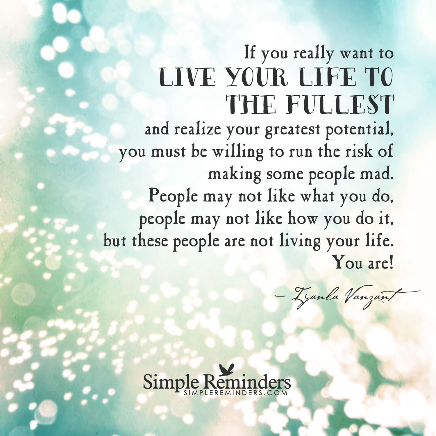 Quotes About Live Life To Its Fullest 17 Quotes
